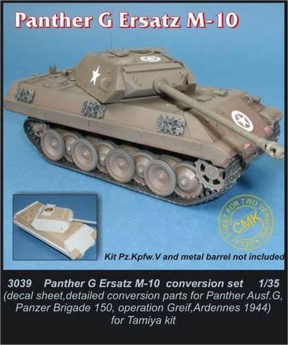 1/35 Panther G Ersatz M-10 - conversion set for T